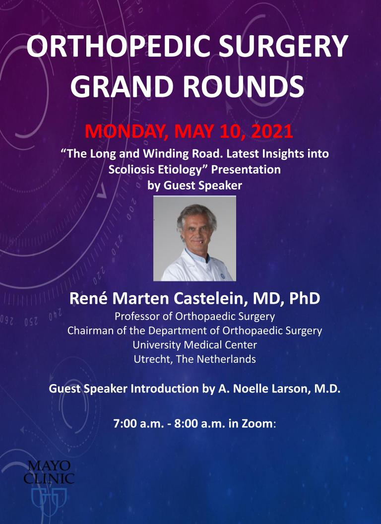 Prof. Dr. René Castelein will be a guest speaker for Mayo Clinic on May 10.